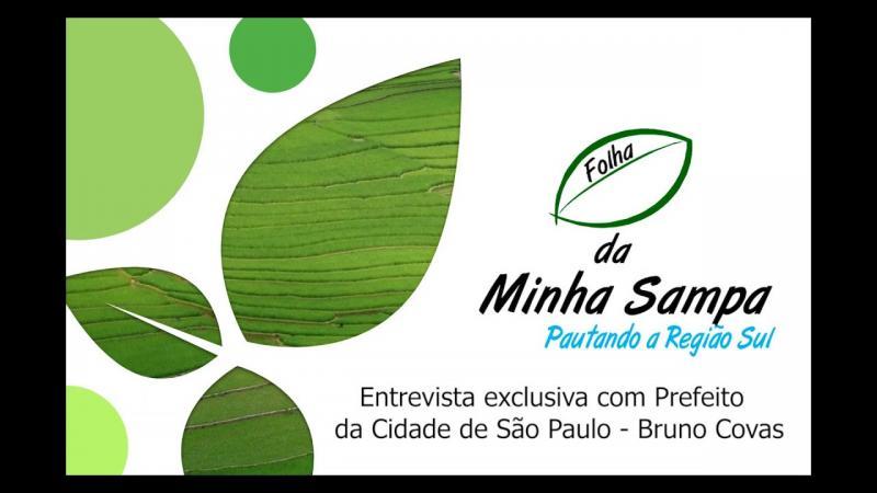 Folha da Minha Sampa em entrevista exclusiva com Bruno Covas, o Prefeito de São Paulo
